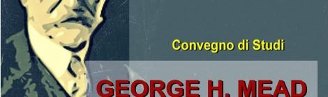Conference: George H. Mead filosofo e sociologo, nel centocinquantenario della nascita (Italian)