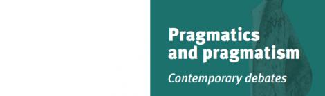 Workshop: Pragmatics and Pragmatism