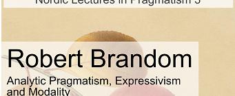Lectures: Robert Brandom: Analytic Pragmatism, Expressivism and Modality