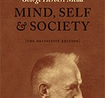 Coming up! New, Revised Edition of G. H. Mead's Mind, Self, and Society from Hans Joas and Daniel Huebner