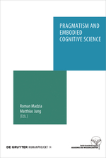 "New book ""Pragmatism and Embodied Cognitive Science: From Bodily Intersubjectivity to Symbolic Articulation"" just out!"