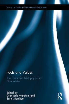 Book: Facts and Values. The Ethics and Metaphysics of Normativity.